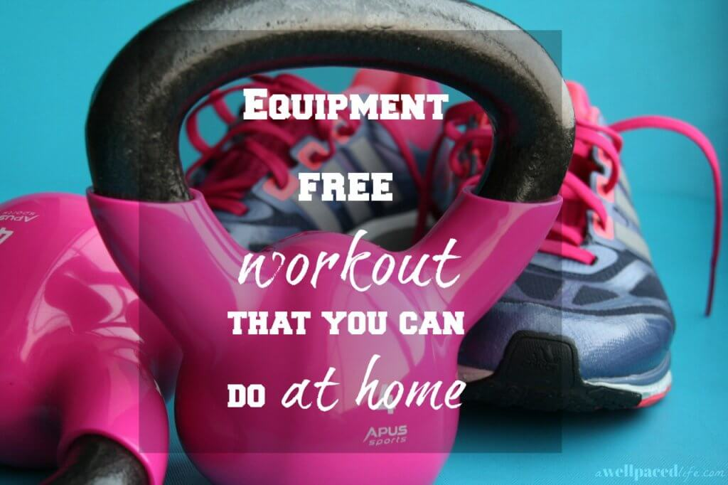 equipment free workout that you can do at home