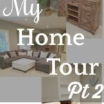 Home Tour Part Two