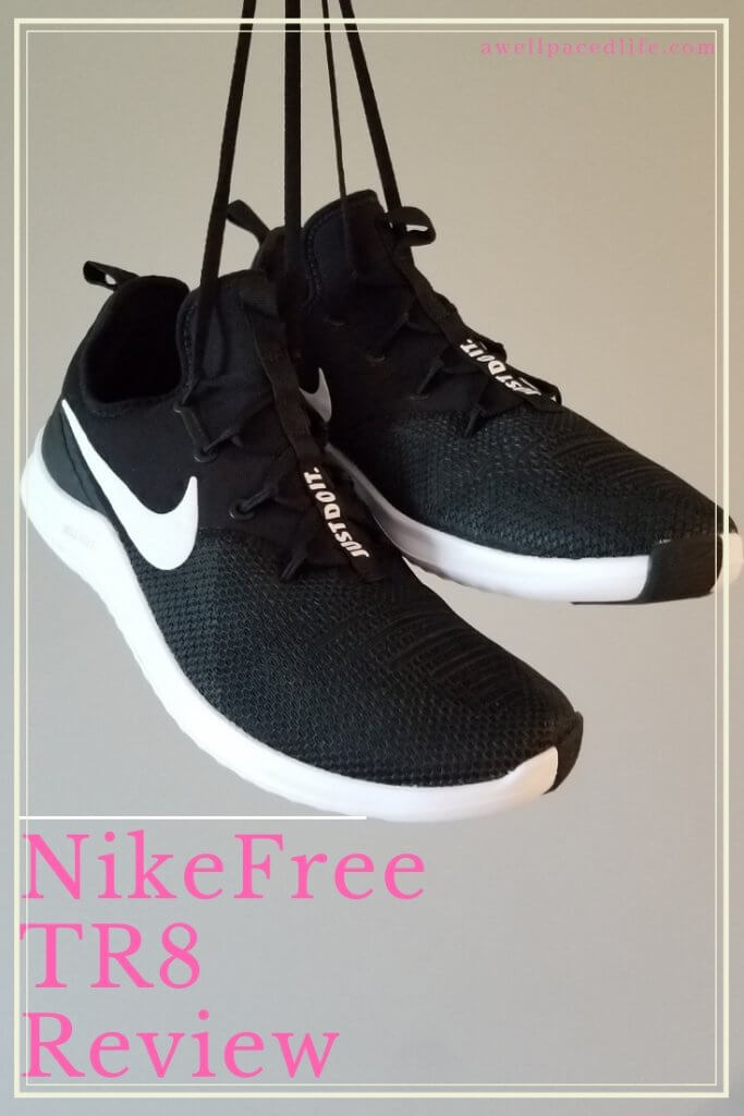 feda538ca5de NIke Free TR8 Review ~ A Well Paced Life